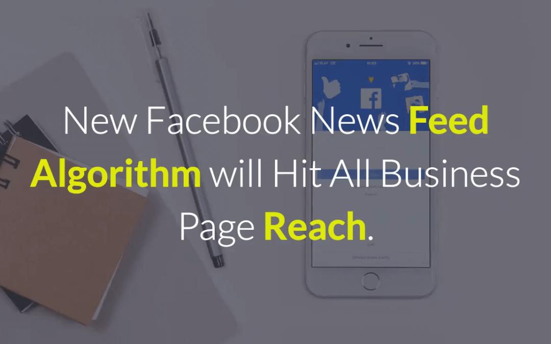 New Facebook News Feed Algorithm will Kill Reach