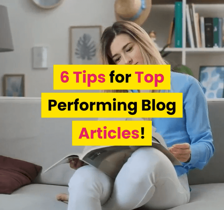6 Tips for Top Blogs