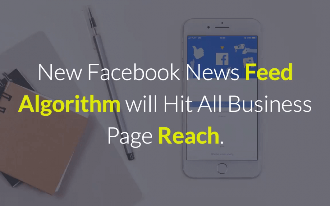 New Facebook News Feed Algorithm will Kill Reach